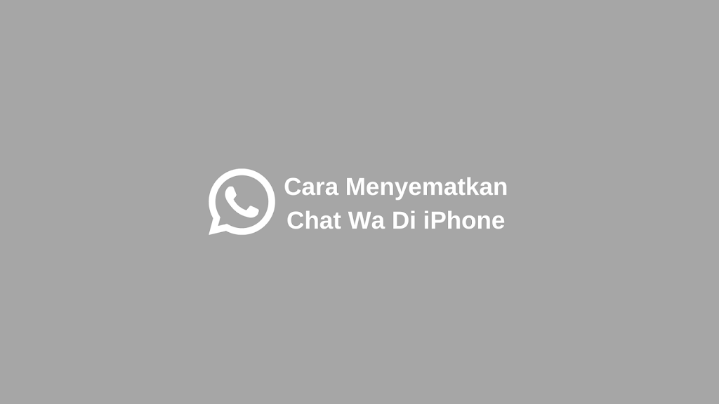 cara menyematkan chat whatsapp di iPhone