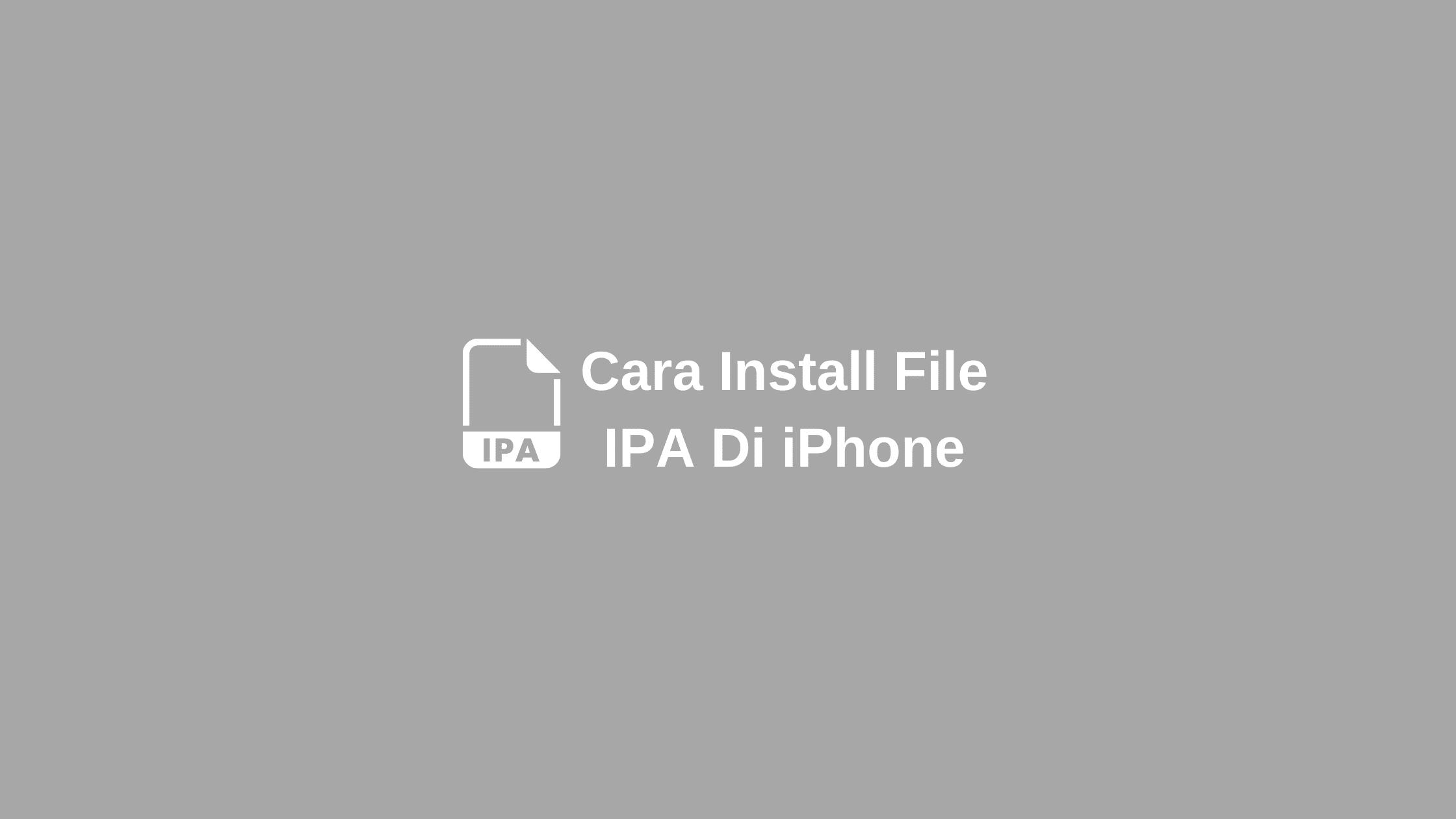 cara install file ipa di iphone