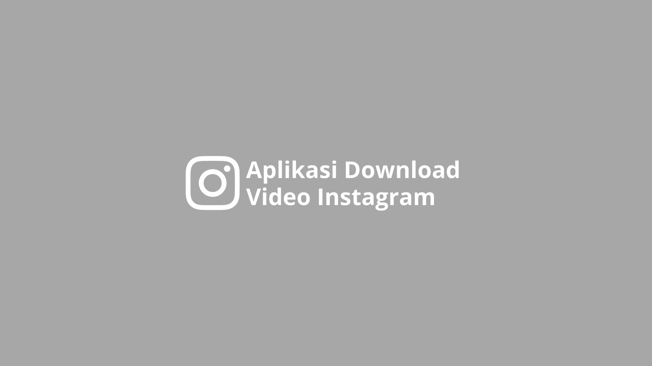 aplikasi download video instagram iphone