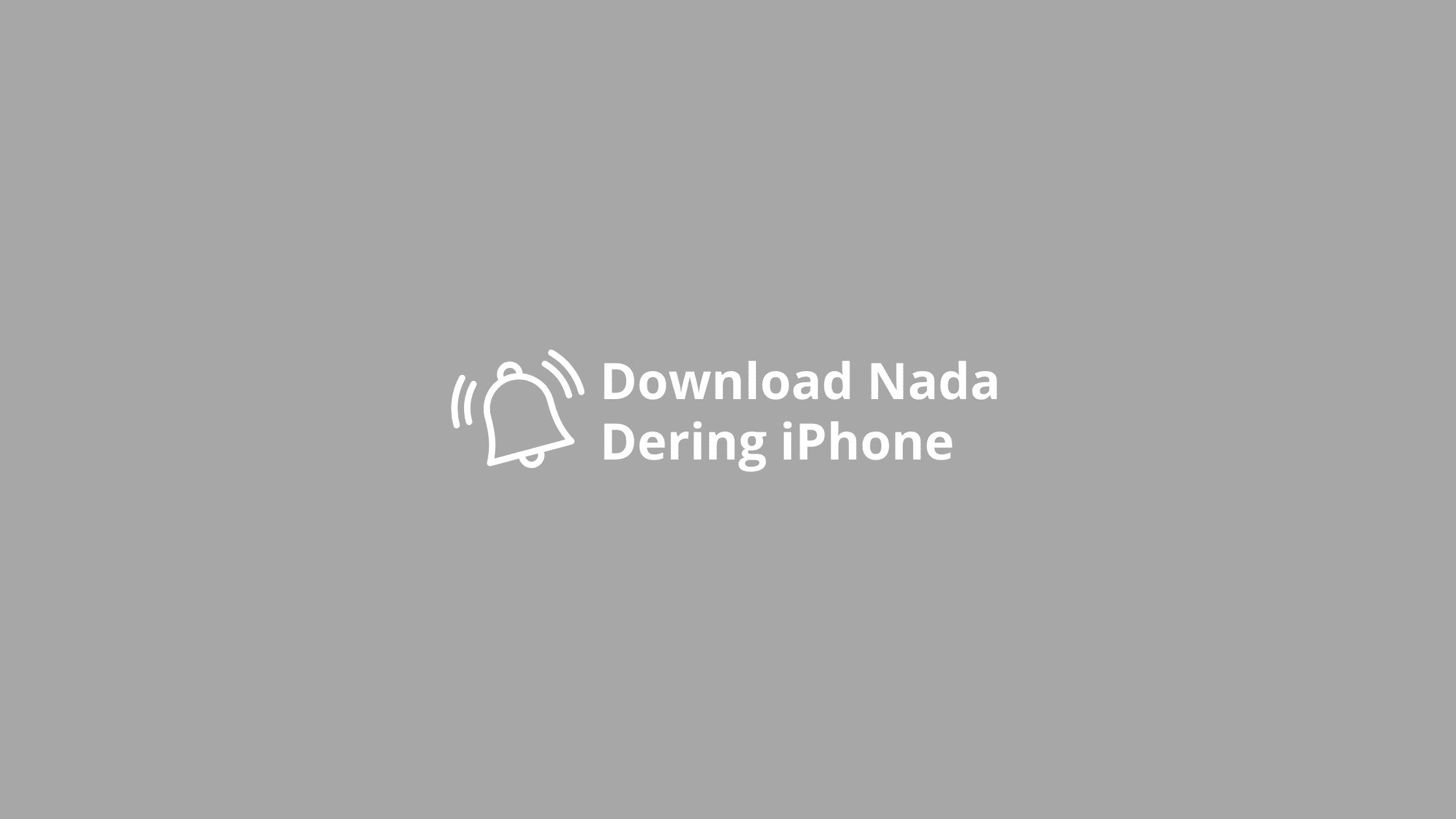 nada dering iphone
