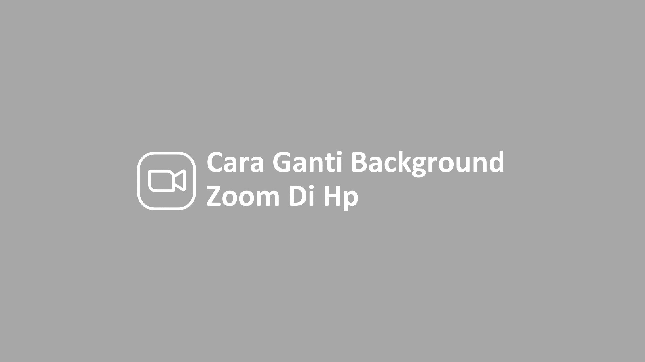 cara ganti background zoom di hp