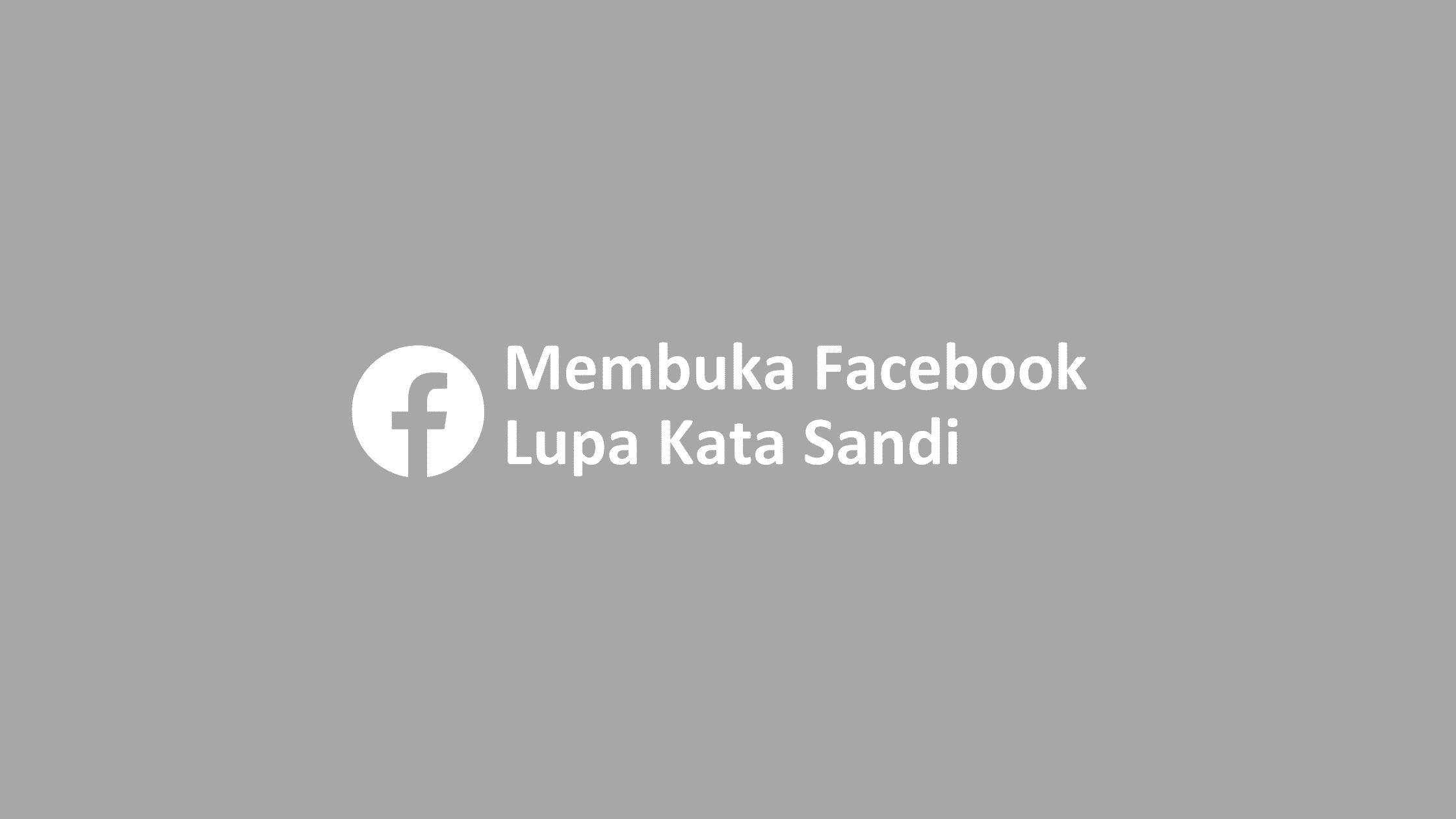 cara membuka facebook lupa kata sandi nomor hp tidak aktif