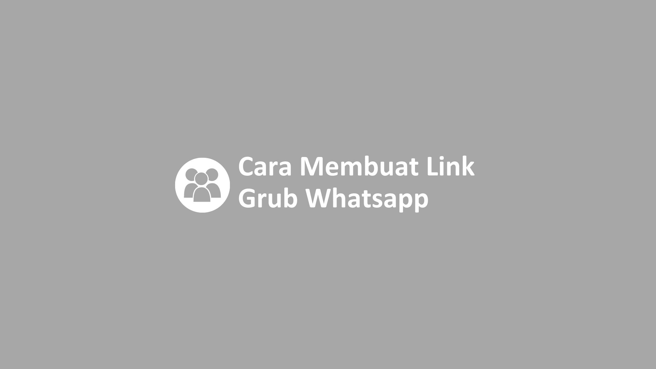 cara membuat link grup whatsapp