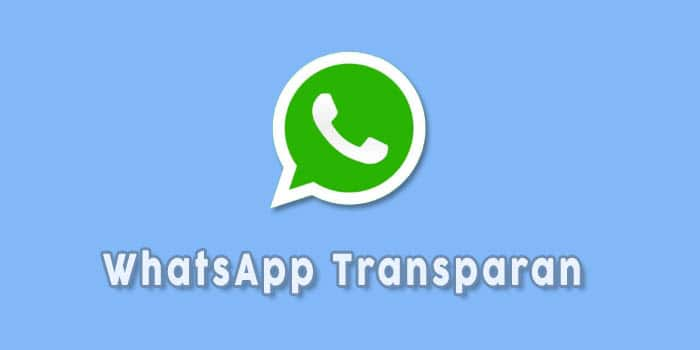 whatsapp transparan apk